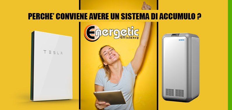 PERCHE' CONVIENE AVERE UN SISTEMA DI ACCUMULO? – Energetic Efficiency