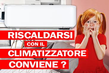 Riscaldarsi con il climatizzatore conviene?